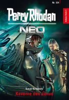 Perry Rhodan Neo 124: Kaverne des Janus
