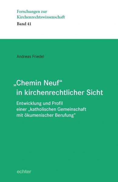 """""""Chemin Neuf"""" in kirchenrechtlicher Sicht"""