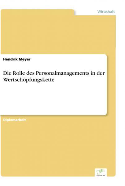 Die Rolle des Personalmanagements in der Wertschöpfungskette