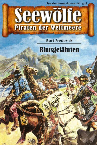 Seewölfe - Piraten der Weltmeere 528