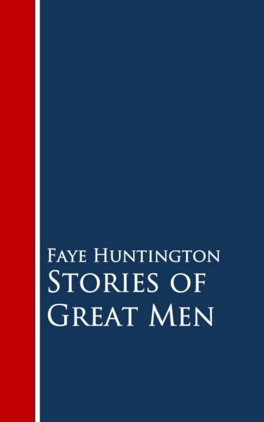 Stories of Great Men
