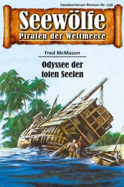 Seewölfe - Piraten der Weltmeere 536