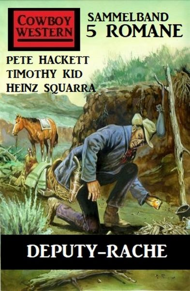 Deputy-Rache: Cowboy Western Sammelband 5 Romane