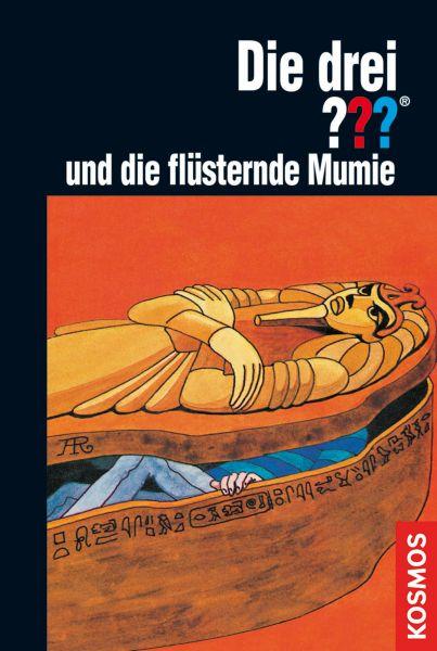 Die drei ???, und die flüsternde Mumie (drei Fragezeichen)