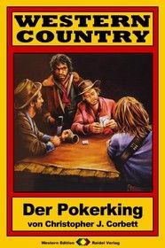 WESTERN COUNTRY 117: Der Pokerking