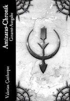 Amizaras-Chronik Gesamtausgabe