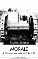 Morale - A Story of the War of 1941-43