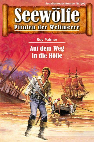 Seewölfe - Piraten der Weltmeere 507