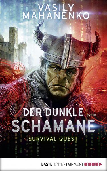 Survival Quest: Der dunkle Schamane