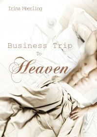 Business Trip To Heaven