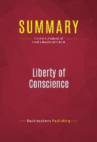 Summary: Liberty of Conscience