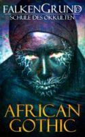 Falkengrund 33 - African Gothic