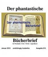 Der phantastische Bücherbrief 615 - Januar 2015