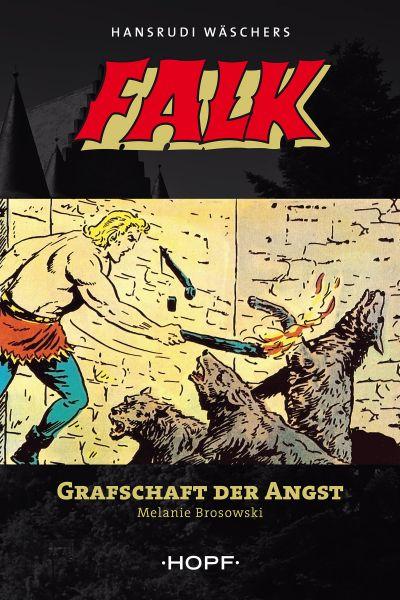 Falk 9: Grafschaft der Angst