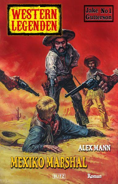Western Legenden 35: Mexiko Marshal