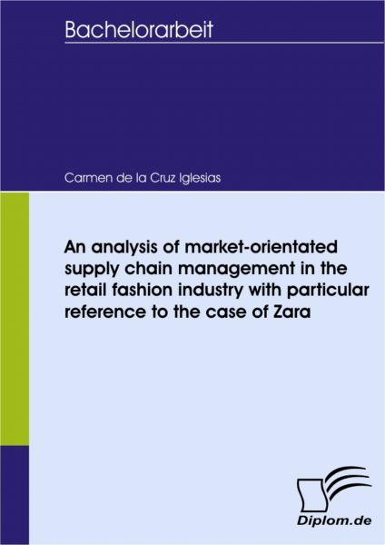 An analysis of market-orientated supply chain management in the retail fashion industry with particu