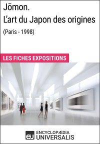 Jōmon. L'art du Japon des origines (Paris - 1998)