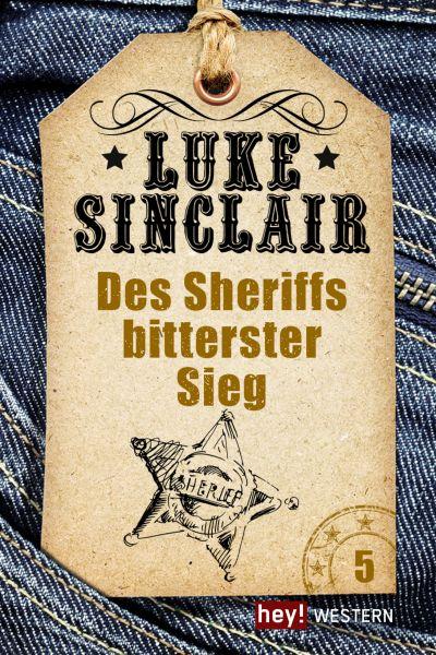 Des Sheriffs bitterster Sieg