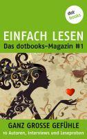 EINFACH LESEN: das dotbooks-Magazin #1