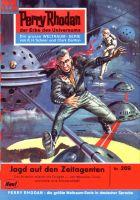 Perry Rhodan 269: Jagd auf den Zeitagenten (Heftroman)
