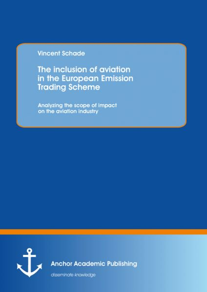 The inclusion of aviation in the European Emission Trading Scheme: Analyzing the scope of impact on