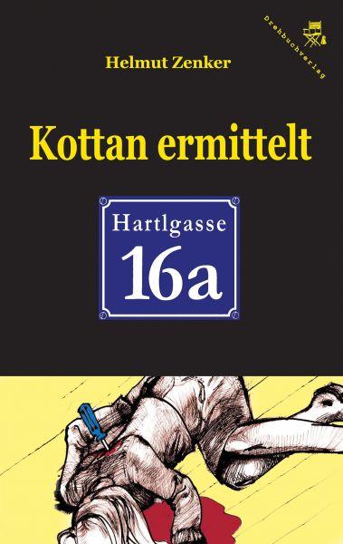 Kottan ermittelt: Hartlgasse 16a