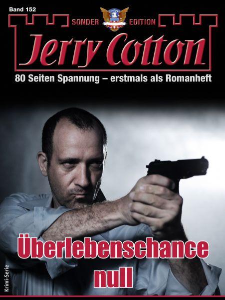 Jerry Cotton Sonder-Edition 152 - Krimi-Serie