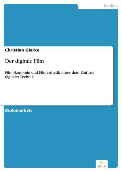 Der digitale Film