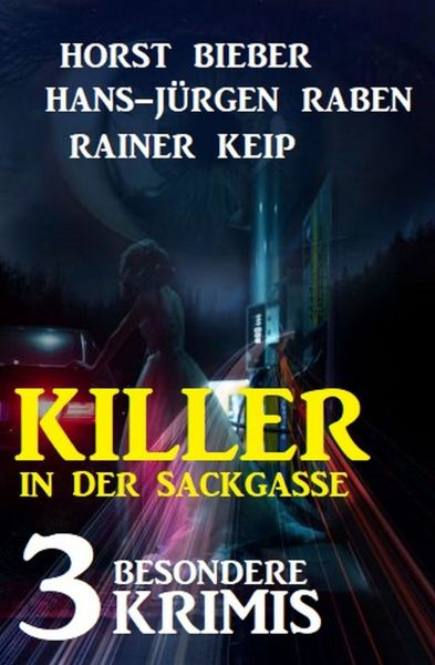 Killer in der Sackgasse: 3 besondere Krimis