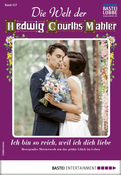 Die Welt der Hedwig Courths-Mahler 517 - Liebesroman