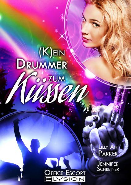(K)ein Drummer zum Küssen