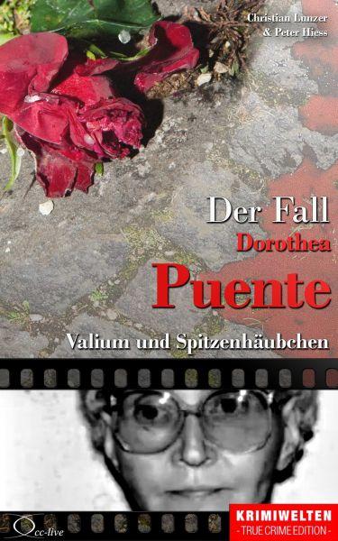 Der Fall Dorothea Puente