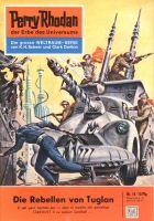Perry Rhodan 18: Die Rebellen von Tuglan (Heftroman)