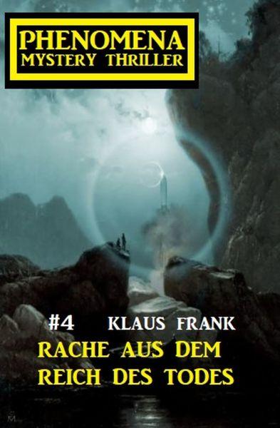 Rache aus dem Reich des Todes: Phenomena 4