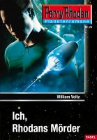 Planetenroman 24: Ich, Rhodans Mörder