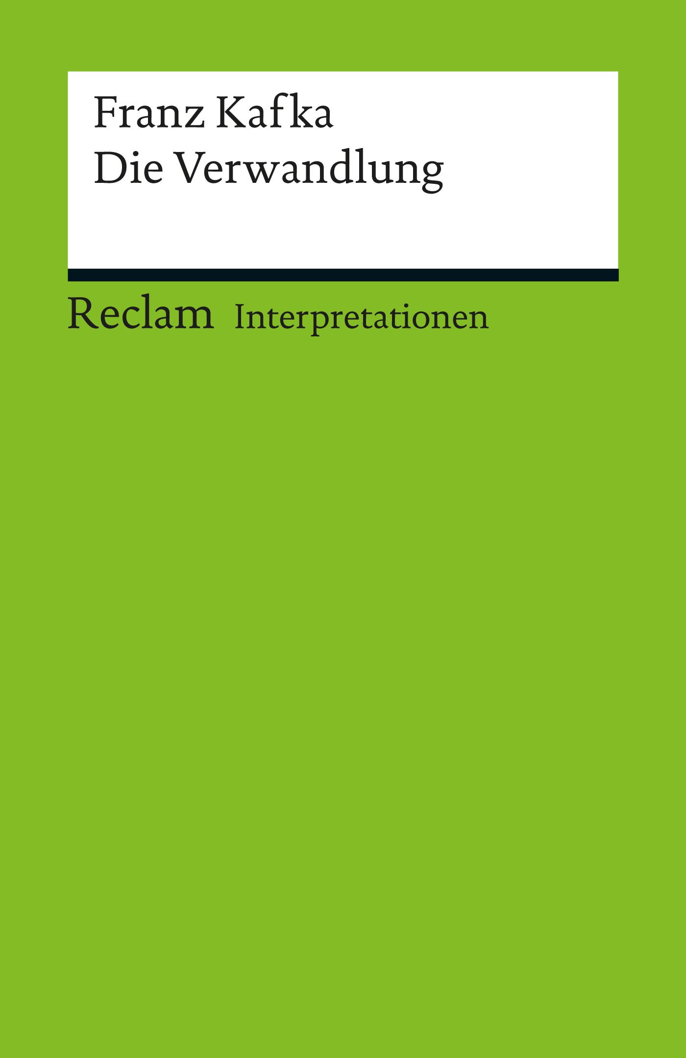 Interpretation. Franz Kafka: Die Verwandlung (Michael ...