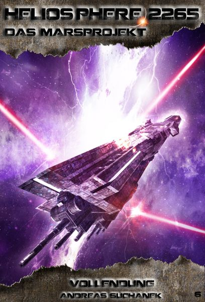 Heliosphere 2265 - Das Marsprojekt 6: Vollendung (Science Fiction)