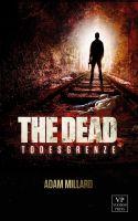 The Dead 3: Todeszellen
