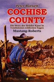 COCHISE COUNTY Western 14: Mustang-Roberts