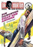 Dr. Morton 09 - Ein Gangster killt den andern
