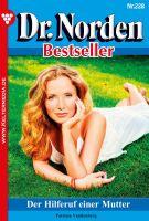 Dr. Norden Bestseller 228 - Arztroman