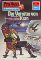 Perry Rhodan 1038: Der Verräter von Kran (Heftroman)