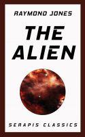 The Alien (Serapis Classics)