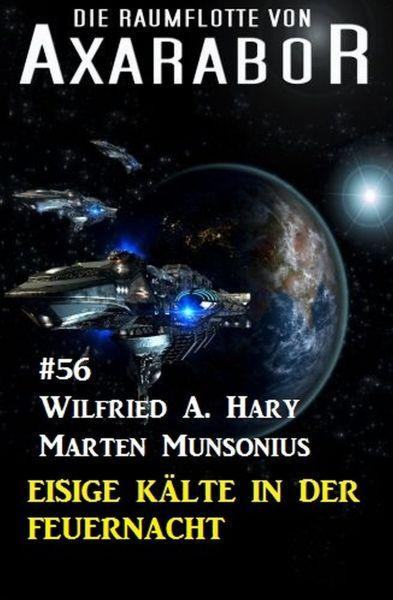 Die Raumflotte von Axarabor #56: Eisige Kälte in der Feuernacht