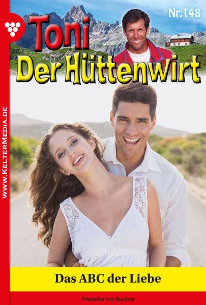 Toni der Hüttenwirt 148 – Heimatroman