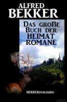 Das große Buch der Heimat-Romane