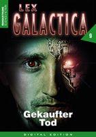 Lex Galactica 09 - Gekaufter Tod