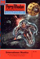 Perry Rhodan 173: Unternehmen Nautilus (Heftroman)