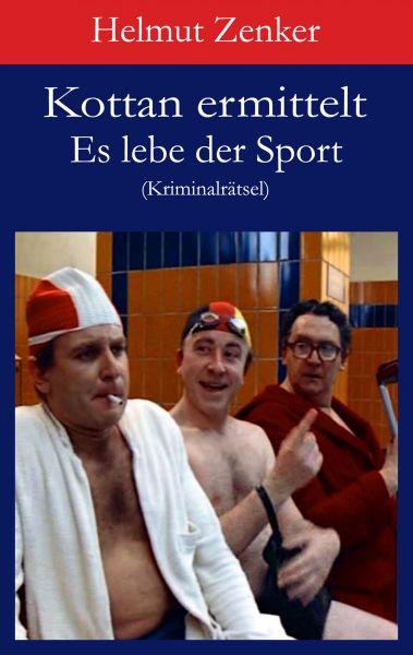 Kottan ermittelt: Es lebe der Sport