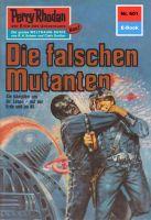 Perry Rhodan 601: Die falschen Mutanten (Heftroman)
